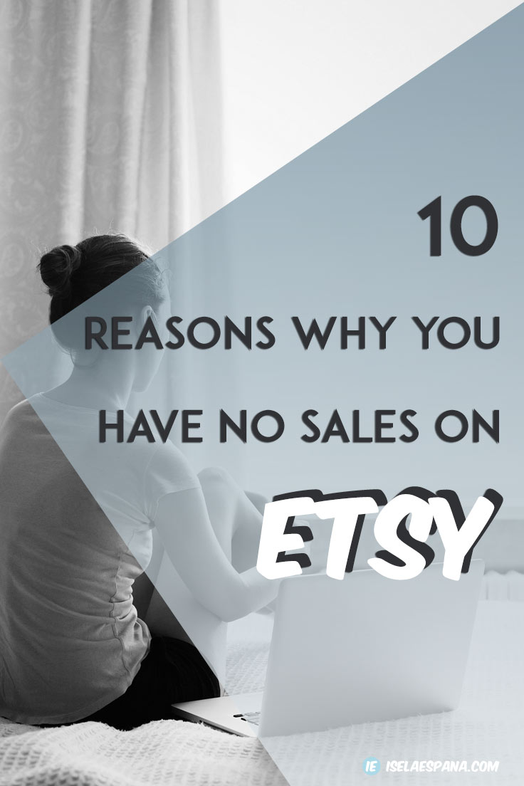 why you have no sales on etsy