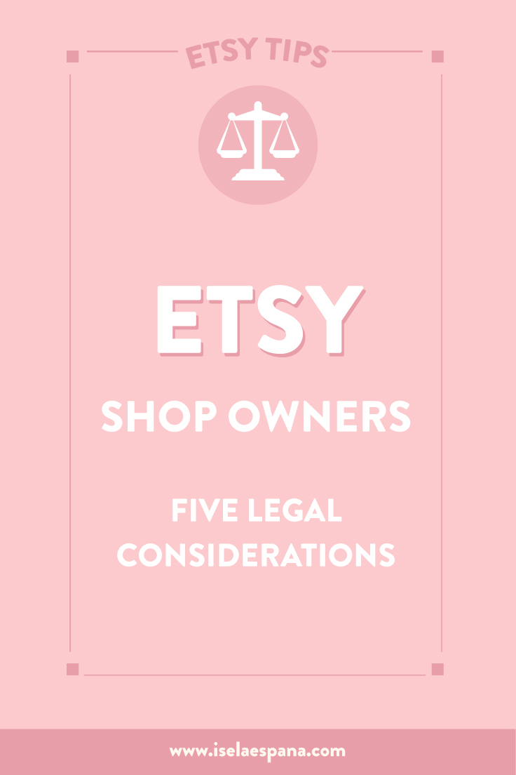Etsy Five Legal Considerations