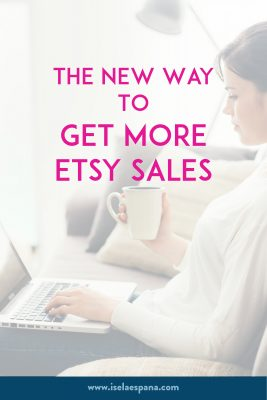 The New Way To Get More Etsy Sales